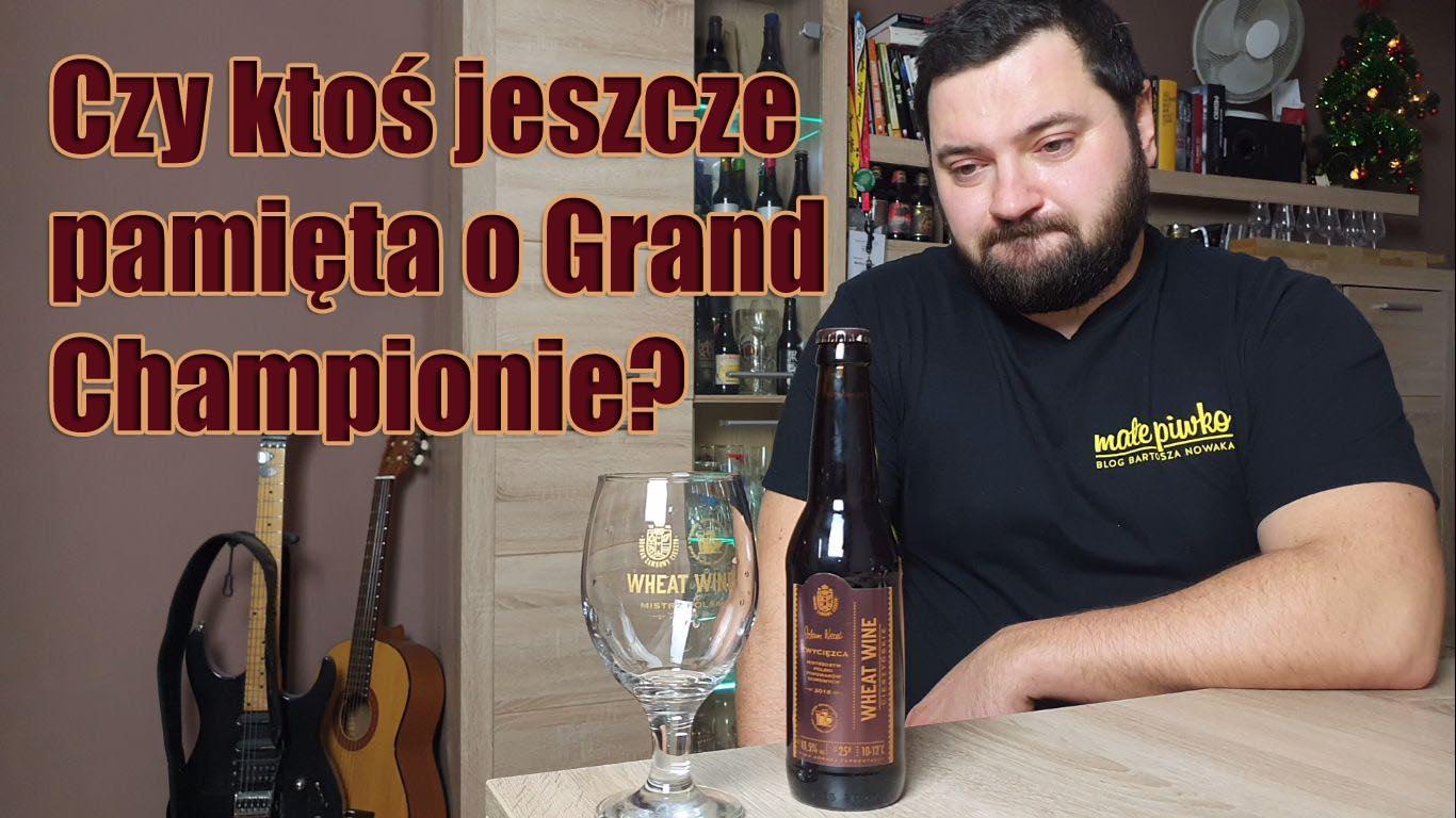 Cieszyńskie Wheat Wine – Mistrz Polski Piwowarów Domowych 2018